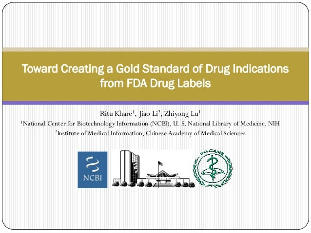 Toward Creating a gold Standard of Drug Indications from FDA Drug Labels