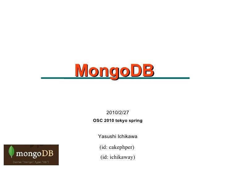 mongoDB: OSC Tokyo2010 spring