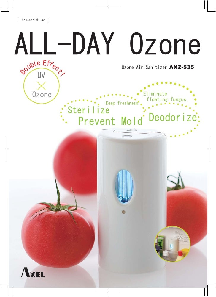 Household use     ALL-DAY Ozone         e Ef e             f      ubl        c                   Ozone Air Sanitizer AXZ-5...