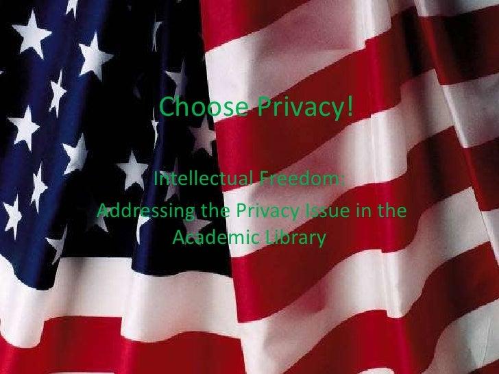 I choose privacy a
