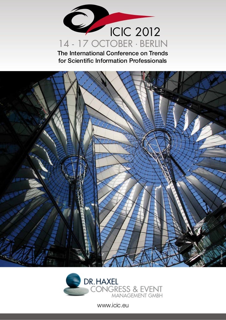 ICIC 201214 - 17 OCTOBER . BERLINThe International Conference on Trendsfor Scientific Information Professionals           ...