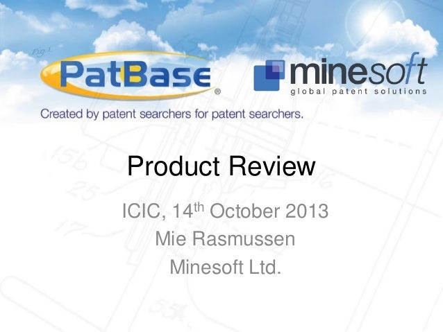 Product Review ICIC, 14th October 2013 Mie Rasmussen Minesoft Ltd.