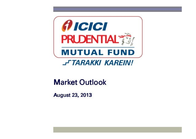 Market OutlookMarket OutlookMarket OutlookMarket Outlook August 23, 2013August 23, 2013August 23, 2013August 23, 2013