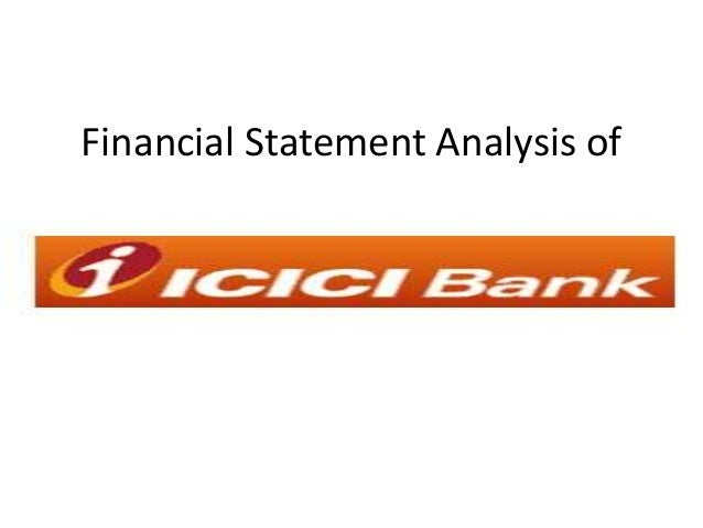 Financial Statment Analysis of Icici Bank