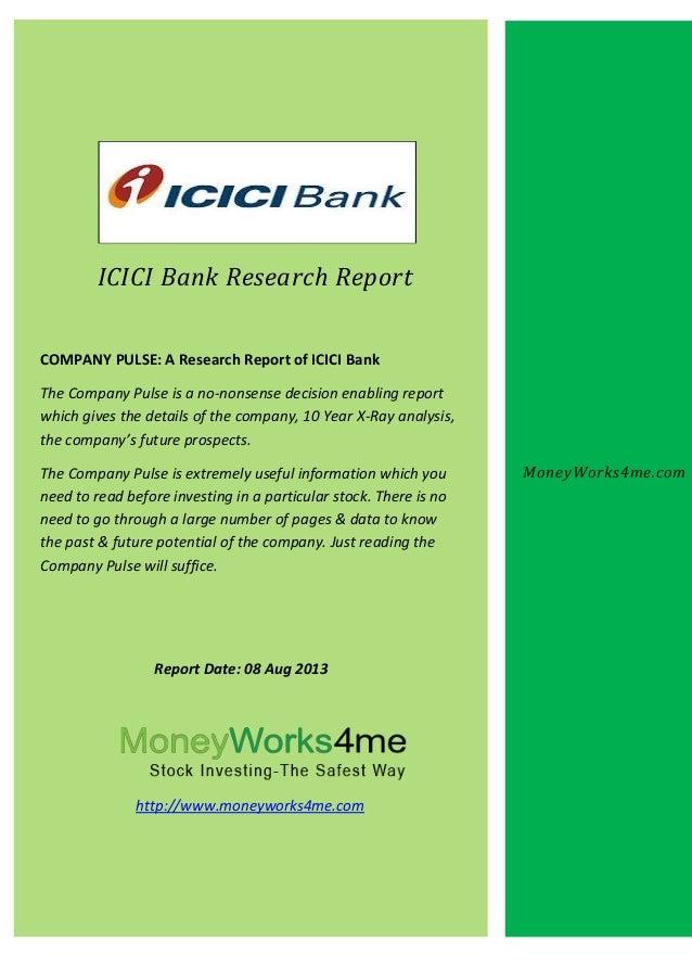 ICICI Bank Research Report COMPANY PULSE: A Research Report of ICICI Bank The Company Pulse is a no-nonsense decision enab...