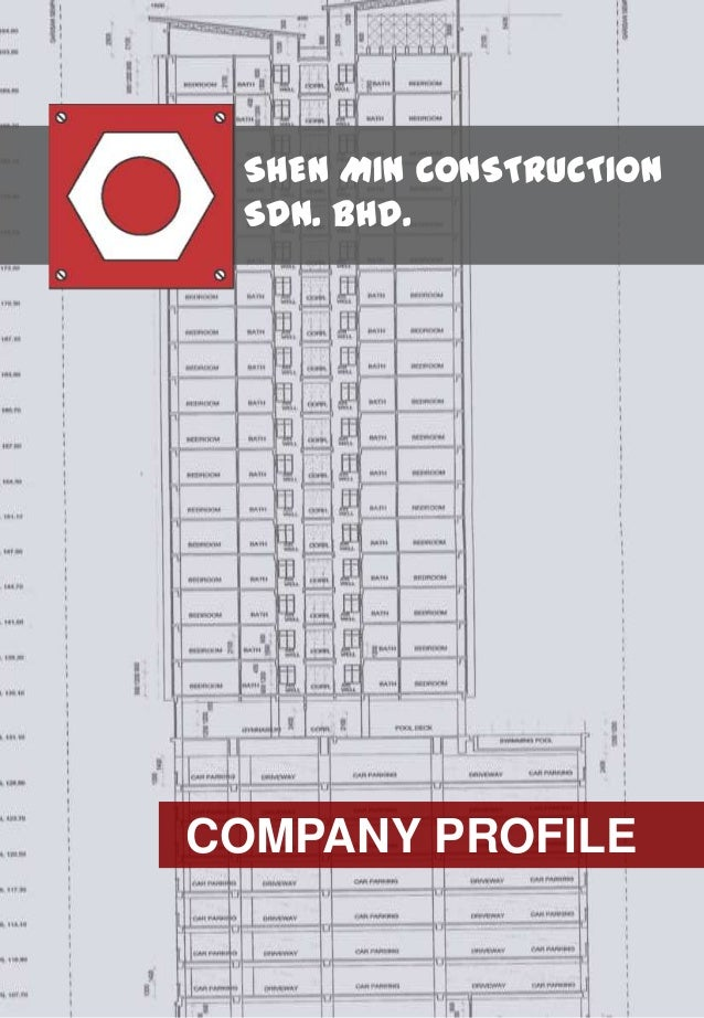 SHEN MIN CONSTRUCTION SDN. BHD. COMPANY PROFILE