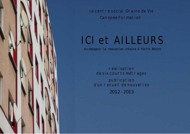 Le centre social Graine de Vie Canopée Formation  ICI et AILLEURS Accompagner la rénovation urbaine À Pierre Bénite  réali...