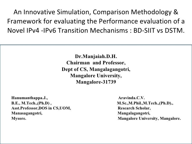 An Innovative Simulation, Comparison Methodology & Framework for evaluating the Performance evaluation of a Novel IPv4 -IP...