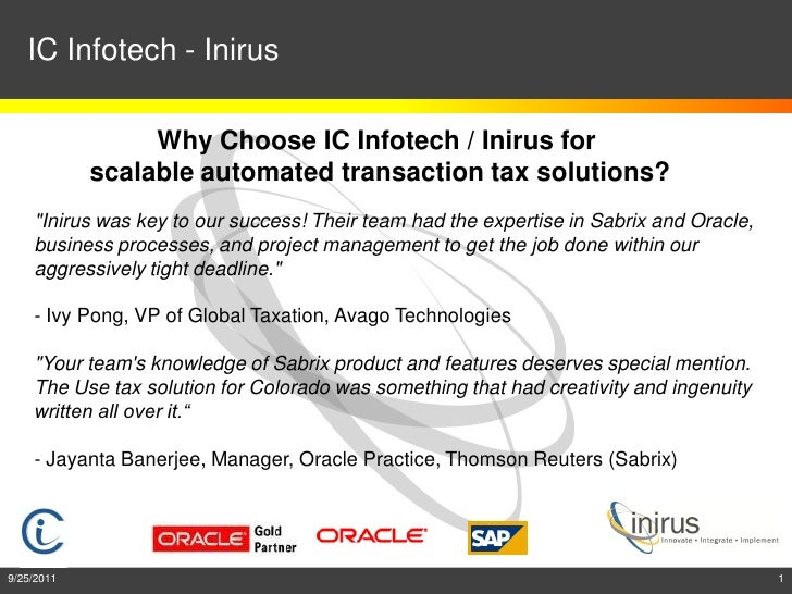 IC Infotech - Inirus                 Why Choose IC Infotech / Inirus for            scalable automated transaction tax sol...