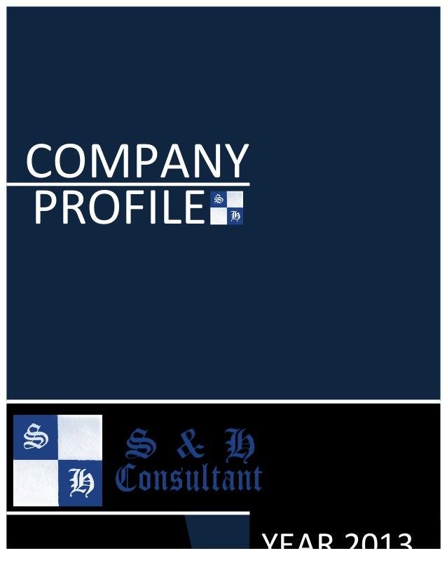 YEAR  2013   COMPANY   PROFILE