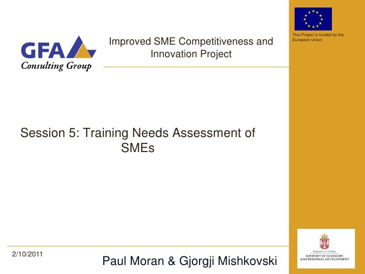 This Project is funded by the                Improved SME Competitiveness and   European Union                        Inno...