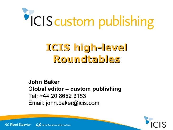 Icis Custom Publishing   Roundtables