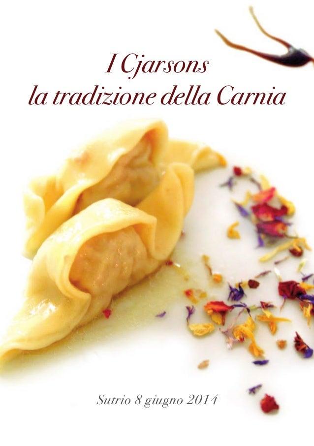 """""""I Cjarsons: la tradizione della Carnia""""  2014"""