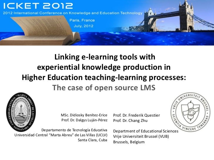Linking e-learning tools with experiential knowledge production in  Higher Education teaching-learning processes: The case of open  source LMS