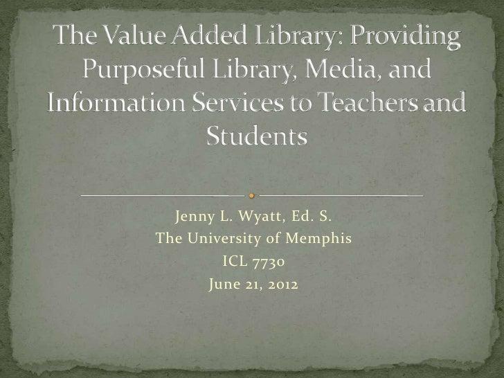 Icl 7730 assignment 3 presentation jenny wyatt