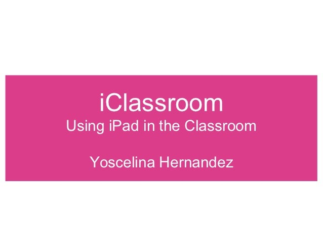 Using iPad in the Classroom