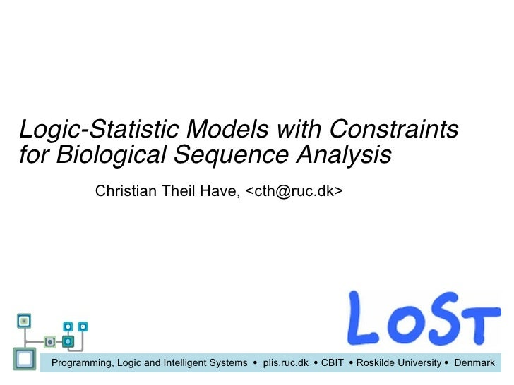 ICLP 2009 doctoral consortium presentation; Logic-Statistic Models with Constraints for Biological Sequence Analysis