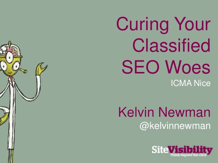 Curing Your Classified SEO Woes<br />ICMA Nice<br />Kelvin Newman<br />@kelvinnewman<br />