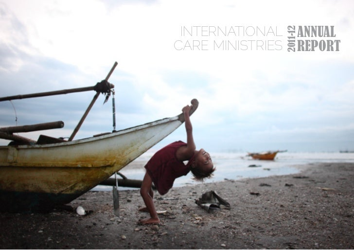 INTERNATIONAL          ANNUAL                  2011-12CARE MINISTRIES         REPORT