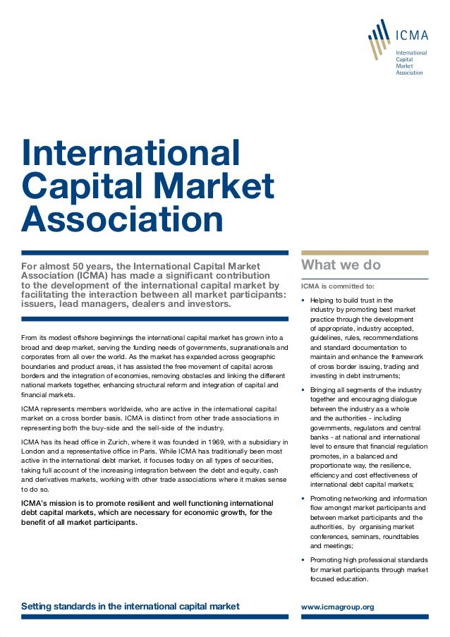 For almost 50 years, the International Capital Market Association (ICMA) has made a significant contribution to the develo...