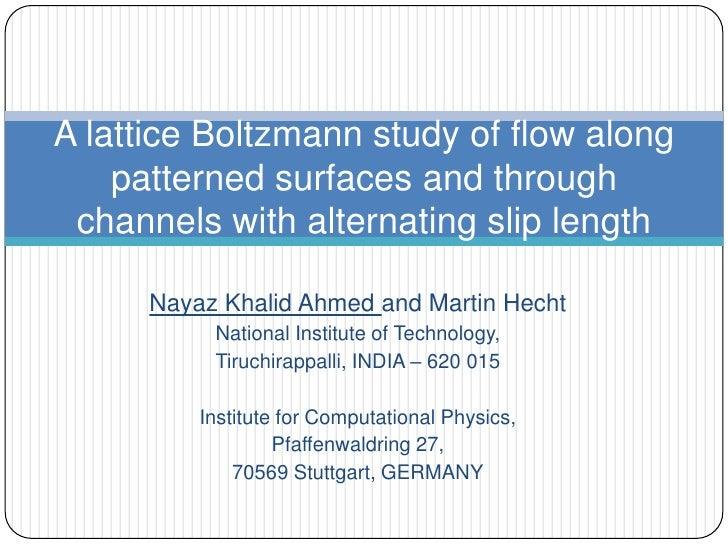 Nayaz Khalid Ahmed and Martin Hecht<br />National Institute of Technology,<br />Tiruchirappalli, INDIA – 620 015<br />Inst...