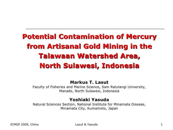 Potential Contamination of Mercury from Artisanal Gold Mining