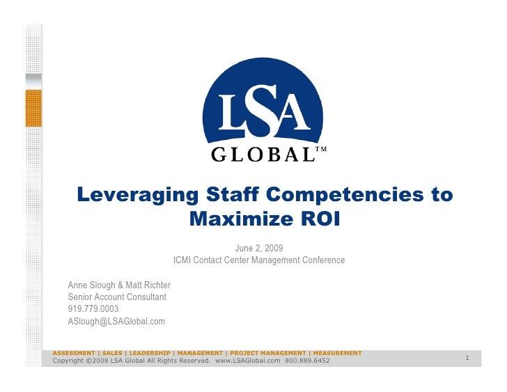 Leveraging Staff Competencies to                Maximize ROI                                                 June 2, 2009 ...