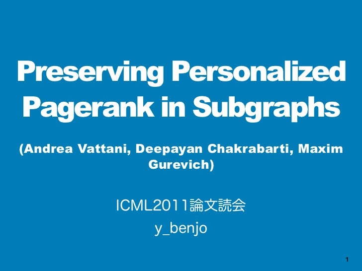 Preserving Personalized Pagerank in Subgraphs(ICML 2011)