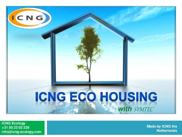 ICNG Ecology +31 50 23 02 226 info@icng-ecology.com Made by ICNG the Netherlands with SYMTEC 1