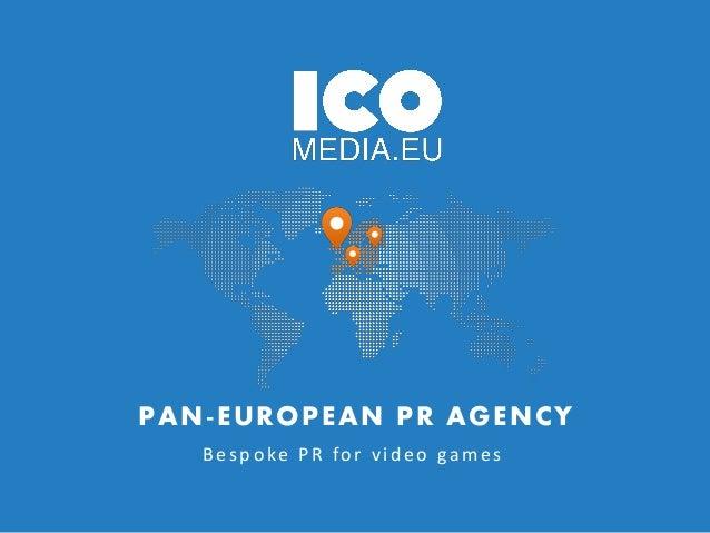 PAN-EUROPEAN PR AGENCY Besp oke PR for vid eo games