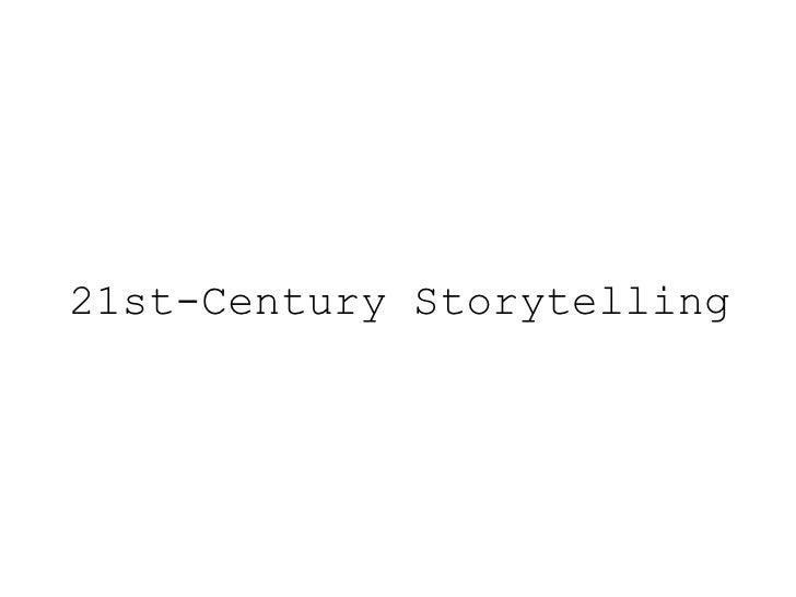 21st-Century Storytelling