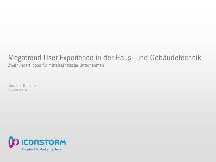 Megatrend User Experience in der Haus- und GebäudetechnikZweihundert Icons für mittelständische Unternehmenvon Jens Bothme...