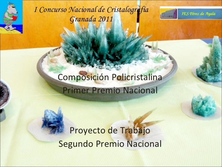 IES Pérez de Ayala Oviedo Concurso Nacional de Cristalografía