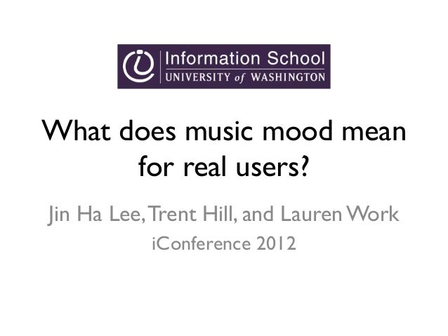 What does music mood mean for real users?