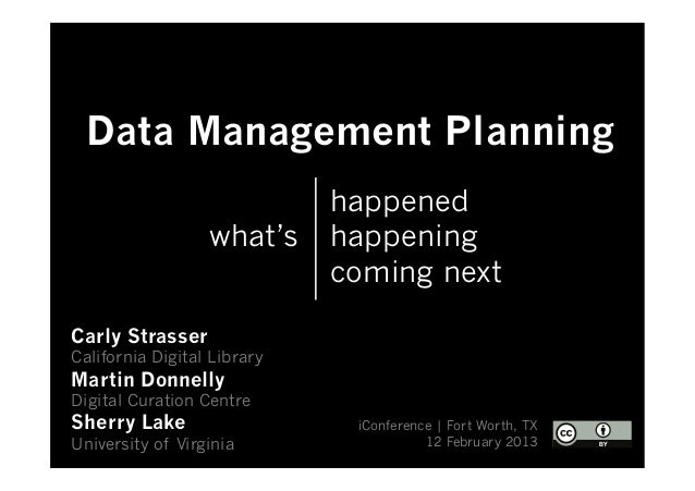 iConference: Overview of data management planning