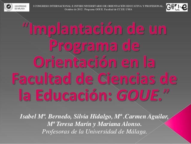 I CONGRESO INTERNACIONAL E INTERUNIVERSITARIO DE ORIENTACIÓN EDUCATIVA Y PROFESIONAL.                        Octubre de 20...