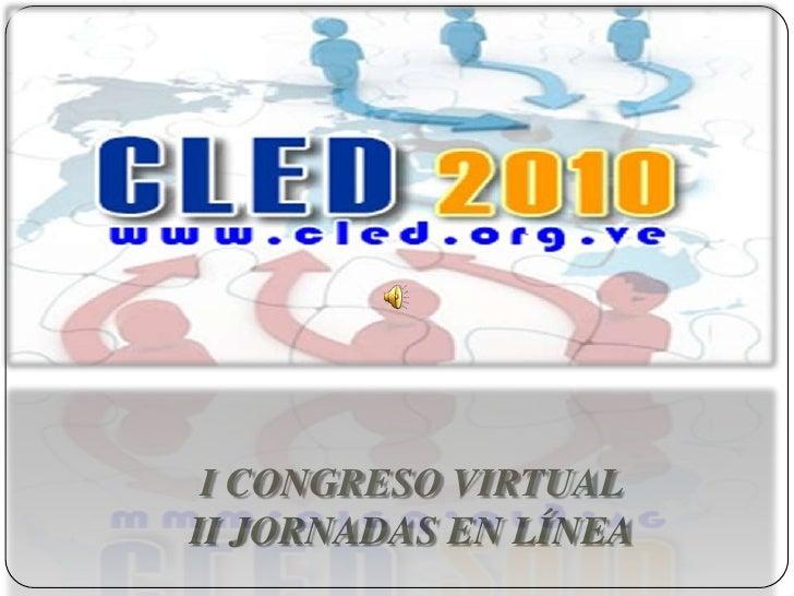 I CONGRESO VIRTUALII JORNADAS EN LÍNEA<br />