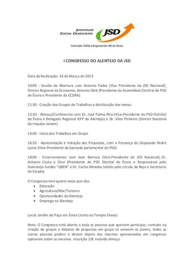 Comissão Política Regional da JSD de Évora                      I CONGRESSO DO ALENTEJO DA JSDData da Realização: 16 de Ma...