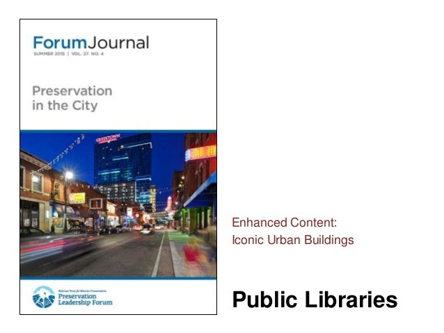 Public LibrariesEnhanced Content:Iconic Urban Buildings