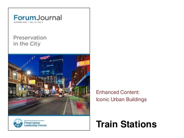 Forum Journal (Summer 2013) Iconic Urban Buildings - Train Stations