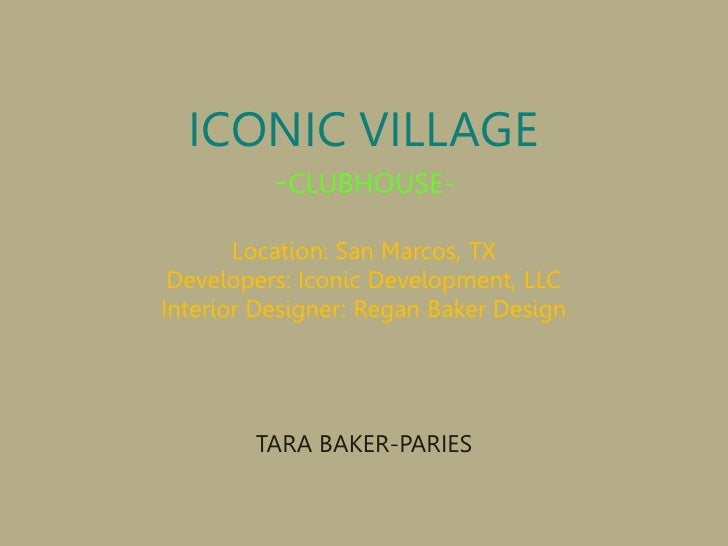 ICONIC VILLAGE           -CLUBHOUSE-        Location: San Marcos, TX  Developers: Iconic Development, LLC Interior Designe...
