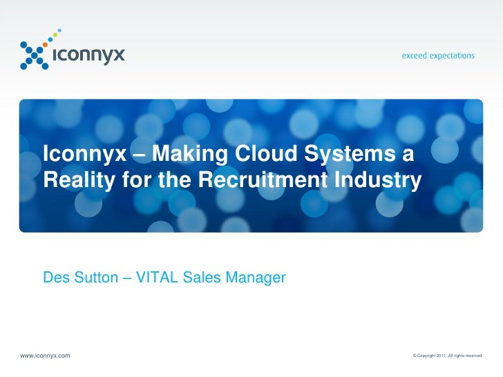 Iconnyx - Making Cloud Systems a Reality for the Recruitment Industry