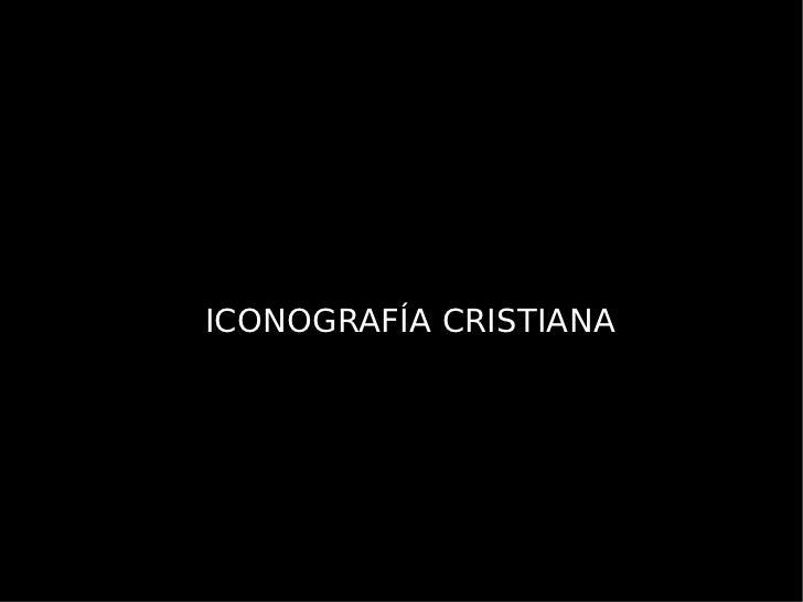 ICONOGRAFÍA CRISTIANA