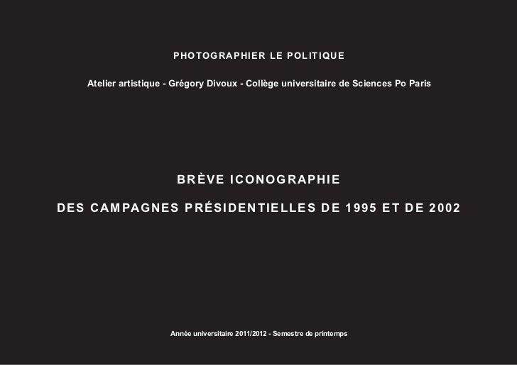 PHOTOGRAPHIER LE POLITIQUE   Atelier artistique - Grégory Divoux - Collège universitaire de Sciences Po Paris             ...