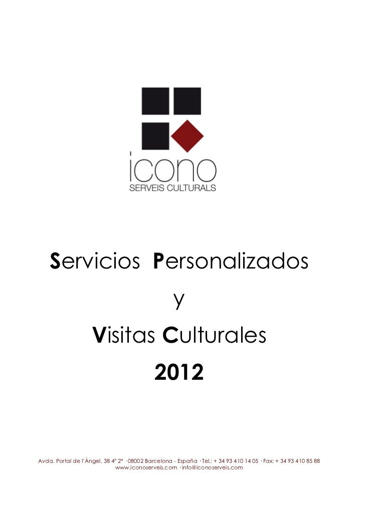Servicios Personalizados                                                     y                    Visitas Culturales      ...