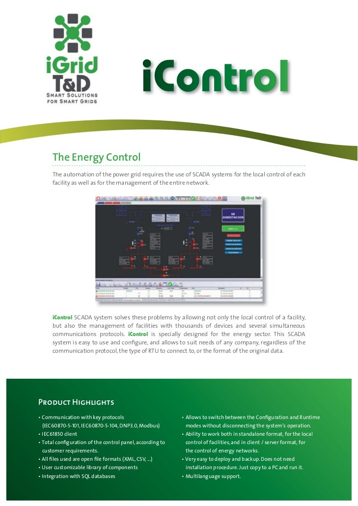 iControl    The Energy Control    The automation of the power grid requires the use of SCADA systems for the local control...