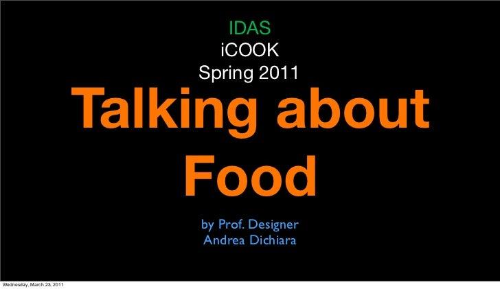 IDAS                                  iCOOK                                Spring 2011                            Talking ...