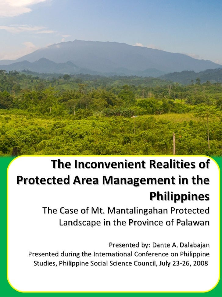 The Inconvenient Realities of Protected Area Management in the Philippines The Case of Mt. Mantalingahan Protected Landsca...