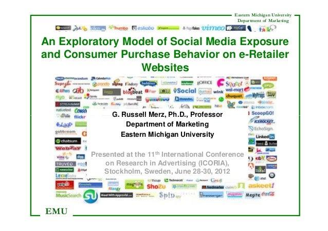 Eastern Michigan University                                                     Department of MarketingAn Exploratory Mode...