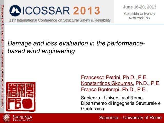 Damageandlossevaluationintheperformance-basedwindengineeringFrancesco PetriniKonstantinos GkoumasFranco BontempiICOSSAR 20...